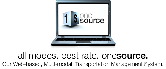 all modes. best rate. onesource. Our Web-based, Multi-modal, Transportation Management System.